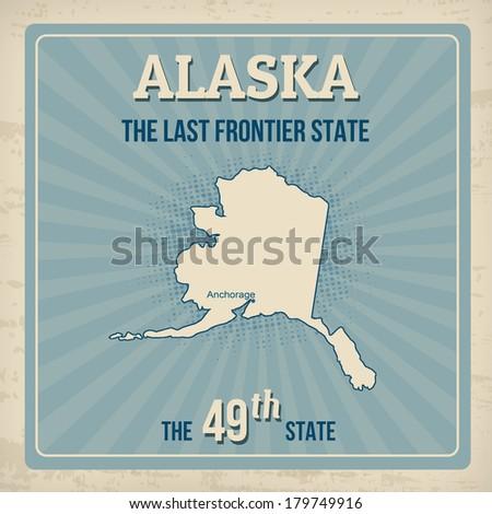 Alaska travel vintage grunge poster, vector illustration - stock vector
