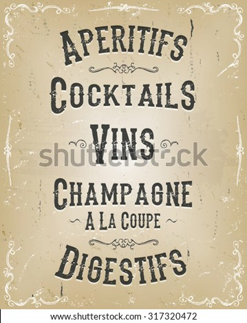 Alcohol And Beverage Poster Menu/ Illustration of a french parisian retro drinks and beverage placard menu for bar, with cocktails, appetizer, wine, floral patterns and ornaments - stock vector