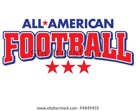 All-American Football Vector Lettering - stock vector