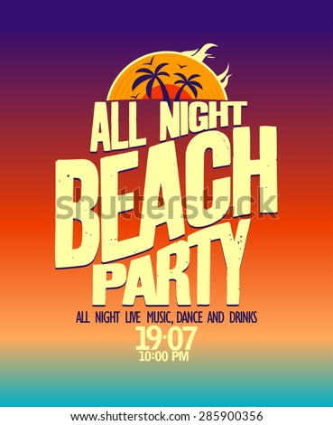 All night beach party banner - stock vector