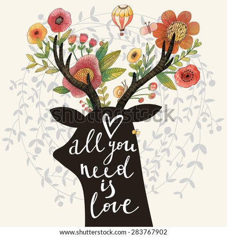 All you need is love. Incredible deer silhouette with awesome flowers in horns. Lovely spring concept design in vector. Sweet deer and flowers made in watercolor technique - stock vector