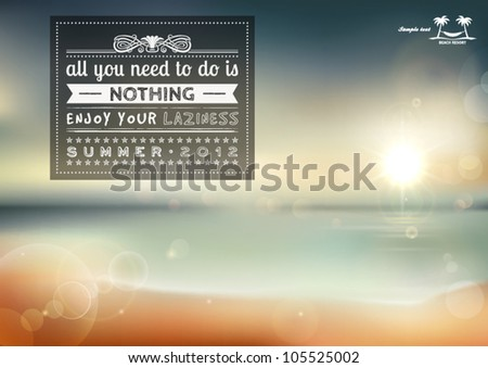 All you need to do is nothing, creative graphic message for your summer design. - stock vector
