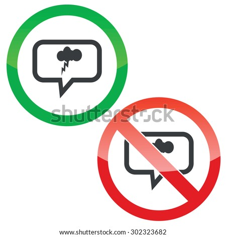 Allowed and forbidden signs with cloud and lightning in chat bubble, isolated on white - stock vector