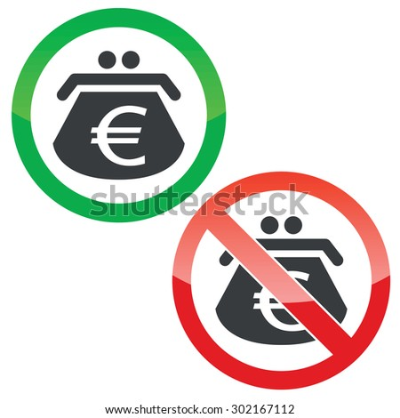Allowed and forbidden signs with purse with euro symbol, isolated on white - stock vector