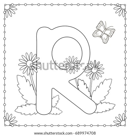 Alphabet Coloring Page Capital Letter R With Flowers Leaves And Butterfly