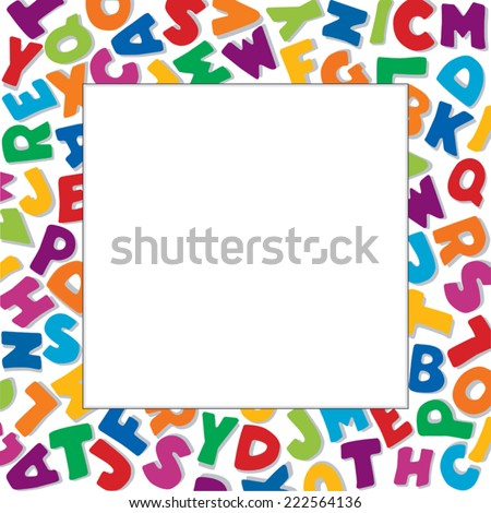 Alphabet Frame, square multicolor letter border, white background. Copy space for education, back to school announcements, posters, fliers, stationery, scrapbooks, albums, DIY. EPS8 compatible.  - stock vector