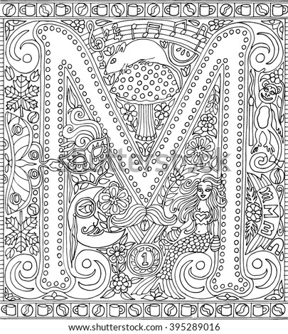 Alphabet Letter M Adult Coloring Book Fantasy Sheet Vector Illustration - stock vector
