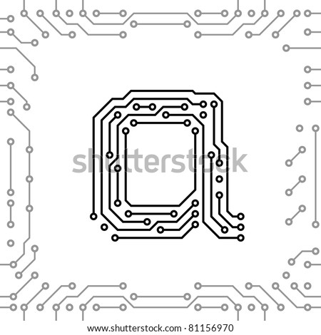 Alphabet of printed circuit boards. Easy to edit. Lowercase A - stock vector