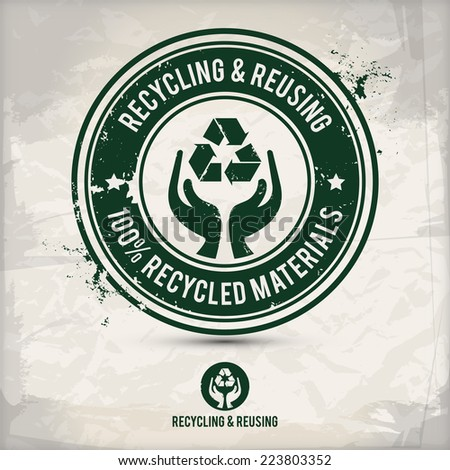 alternative recycling and reusing stamp on textured background, which is made from several transparent layers for a worn, rubbed effect, therefore saved in eps 10 - stock vector