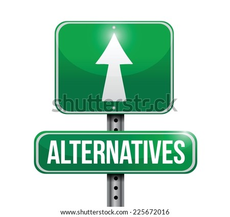 alternatives street sign illustration design over a white background - stock vector