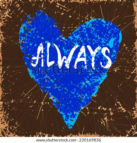 Always Gay Love illustration. Aged Blue Heart on Brown old paper pattern background. Forever love concept card. Vintage paper texture. As valentine card, greeting, as design element, for gay wedding. - stock vector