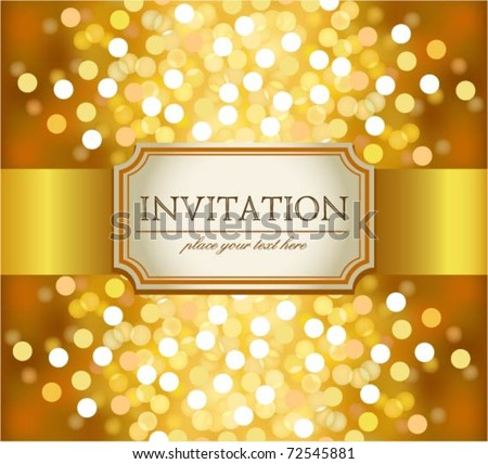 Amazing golden invitation on glittering background - stock vector