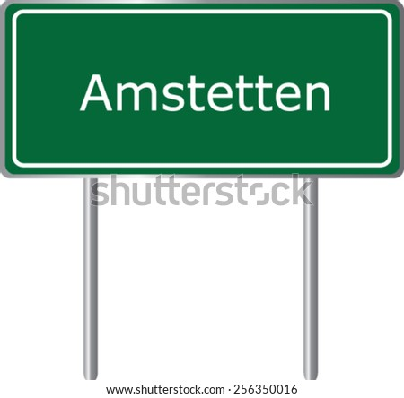 Amstetten, Austria, road sign green vector illustration, road table - stock vector