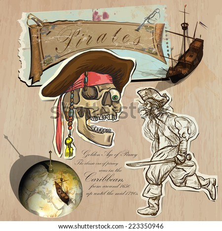 An hand drawn (plus mixed media) vector pack. Topic: PIRATES - Golden Age. Description: Vector is editable in several layers and group of objects. - stock vector