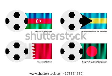 An Illustration of Soccer Balls or Footballs with Flags of Azerbaijan, Bahamas, Bahrain and Bangladesh on Isolated on A White Background.  - stock vector