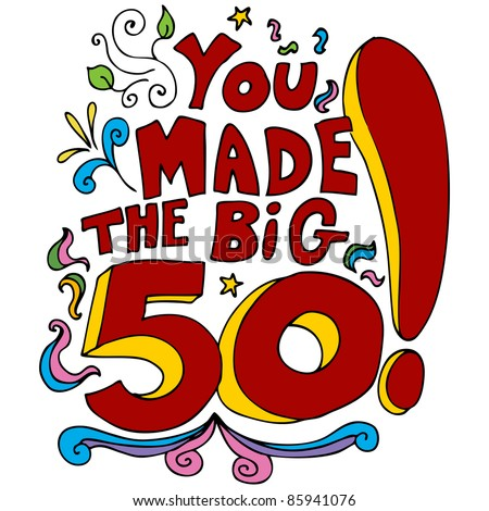50th Birthday Stock Images, Royalty-Free Images & Vectors | Shutterstock