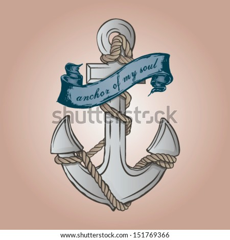 Anchor of my soul - stock vector