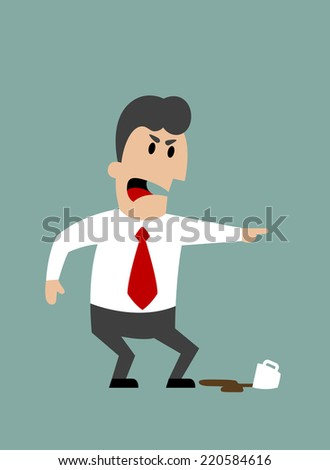 Angry boss or businessman yelling and pointing with spilled cup of coffee at feet. Flat design - stock vector