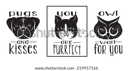 Animal Labels - Monochrome pug, cat and owl ink labels and messages with wordplay, hand drawn illustration - stock vector