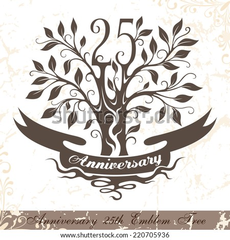 Anniversary 25th emblem tree in classic style. Template of anniversary, birthday and jubilee emblem  with copy space on the ribbon. - stock vector