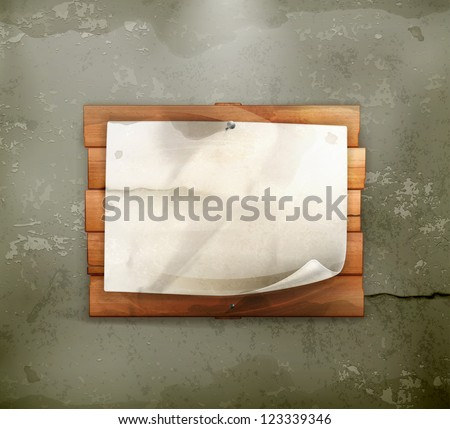 Announcement on wooden board, old-style vector - stock vector