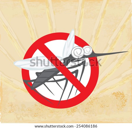 Anti mosquito sign with a funny cartoon mosquito.  - stock vector