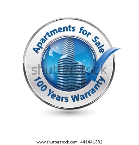 Apartments for Sale. 100 Years Warranty button / stamp for real estate agencies / construction industry - stock vector