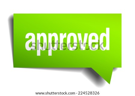 approved green 3d realistic paper speech bubble - stock vector