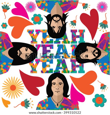 APRIL 1, 2016: Illustrative editorial pop art graffiti style drawing of The Beatles in their hippie stage with yeah yeah yeah. George Harrison, Ringo Starr, John Lennon and Paul McCartney. EPS 10 - stock vector