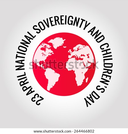April 23 National Sovereignty and Children's Day - stock vector