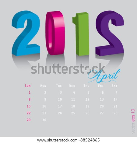 April New year 2012. Calendar 3d vector on gray background