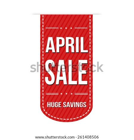 April sale banner design over a white background, vector illustration - stock vector