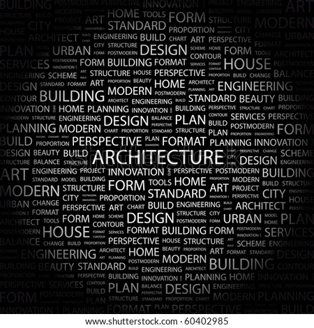 ARCHITECTURE. Word collage on black background. Illustration with different association terms.