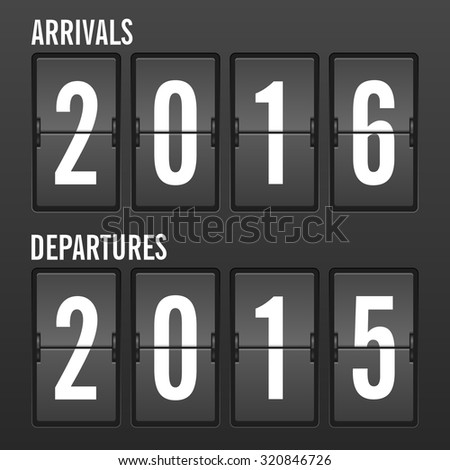 Arrivals and departures year flip clock. - stock vector