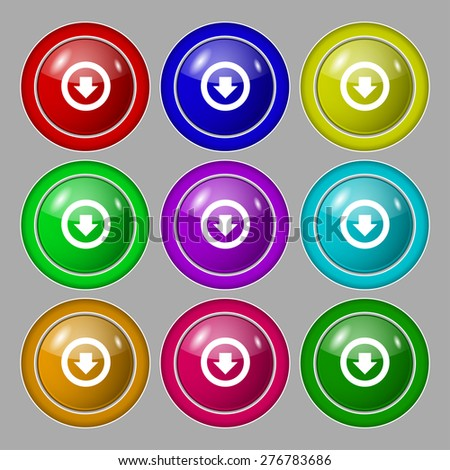 Arrow down, Download, Load, Backup icon sign. symbol on nine round colourful buttons. Vector illustration