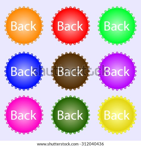 Arrow sign icon. Back button. Navigation symbo. A set of nine different colored labels. Vector illustration