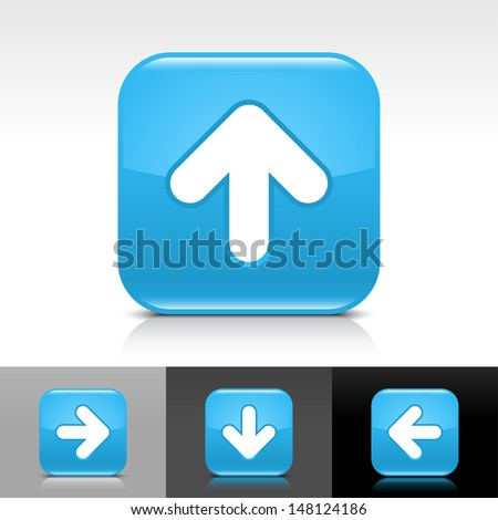 Arrow upload icon. Blue glossy web button with white sign. Rounded square color shape with shadow, reflection on white, gray, black background. Vector illustration design element 8 eps - stock vector