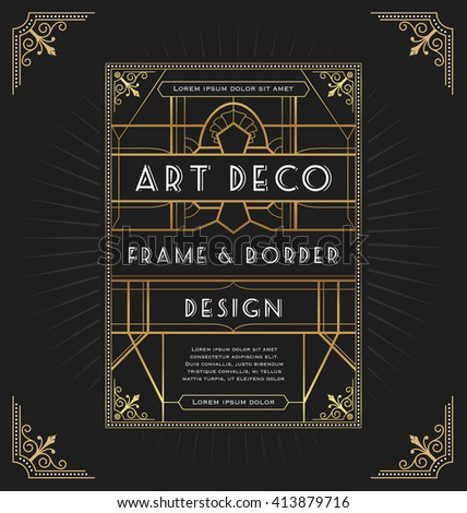 Art deco frame design for your design such as invitation, print, banner. Vector illustration - stock vector