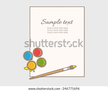 Art supplies: paint, brush and paper. Vector illustration. - stock vector