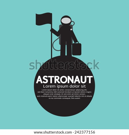 Astronaut Standing With Flag On The Planet Vector Illustration - stock vector