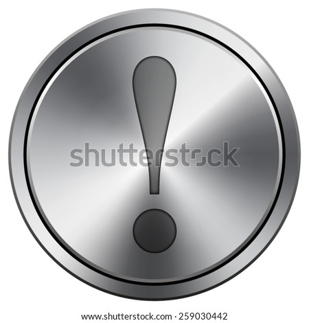 Attention icon. Internet button on white background. EPS10 Vector.  - stock vector