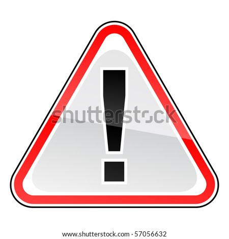 Attention road warning sign. Glossy red triangular shape. White background. - stock vector