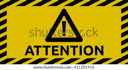Attention sign