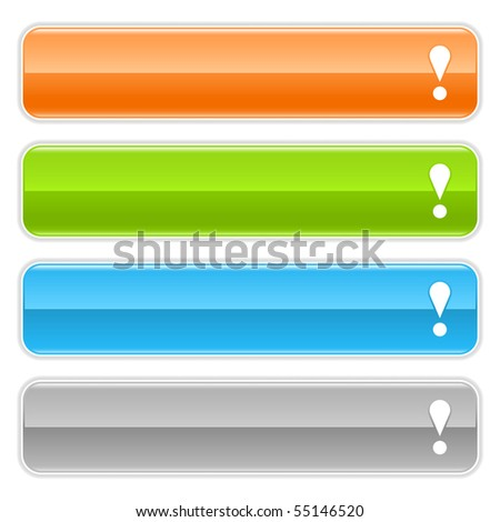 Attention sign web 2.0 navigation panel. Colored glossy internet buttons with shadow on white background - stock vector