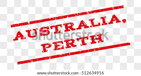 Australia, Perth watermark stamp. Text caption between parallel lines with grunge design style. Rubber seal stamp with dirty texture. Vector red color ink imprint on a chess transparent background.