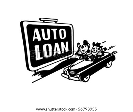 Auto Loans - Sign - Retro Clip Art - stock vector
