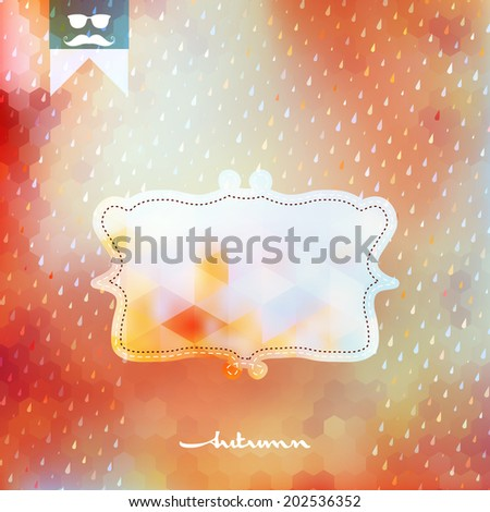 Autumn background with frame on geometric shapes. And also includes EPS 10 vector - stock vector