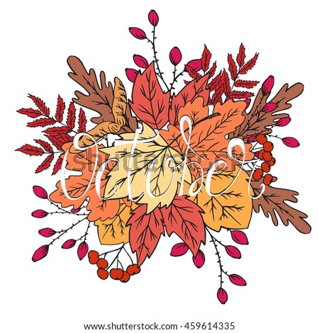 Autumn Doodle Set.October. Calligraphic Quote. Hand Painted Sketch For Your  Designs: