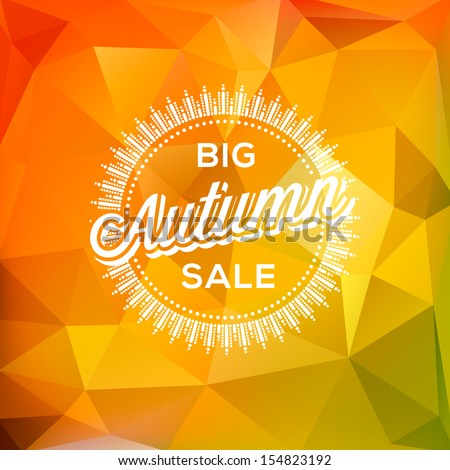 Autumn Sale poster polygonal background, vector illustration.  - stock vector