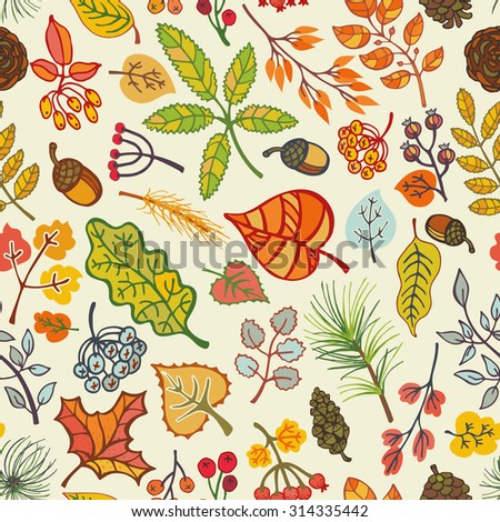 Autumn seamless pattern.Colored leaves ,berries,pine branches,spruce cones and acorns.Fall wood harvest.Vector  background.Natural Bright colors.For wrap,textile,wallpaper backdrop illustration. - stock vector